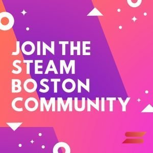 STEAM Boston Community
